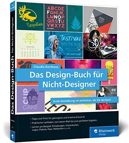 Das Design-Buch für Nicht-Designer: Gute Gestaltung ist einfacher, als Sie denken Buch-Cover