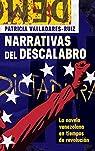 Narrativas del descalabro: La novela venezolana en tiempos de revolución par Valladares-Ruiz