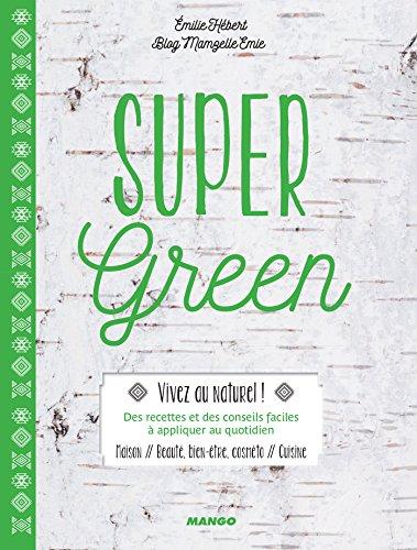 Französische-massage-creme (Super Green (Mango green) (French Edition))