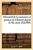 Mémorial de la commune et paroisse de Clémont depuis le XIe siècle - Établi d'après les archives de la municipalité et de la paroisse de Clémont