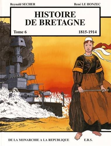Histoire de Bretagne T6 De la monarchie à la république