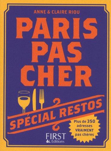 PARIS PAS CHER 2013 RESTOS par ANNE RIOU