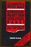 Genossen! Rückt den Schlüssel raus!: Die Deutschen am Ende der Geduld