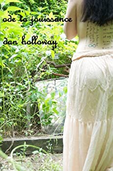 Ode to Jouissance by [Holloway, Dan]