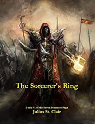 The Sorcerer's Ring (Book #1 of the Seven Sorcerers Saga) (The Sage Saga 7) (English Edition)