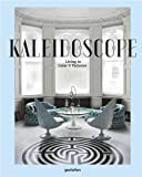 Kaleidoscope: Living in Color and Patterns
