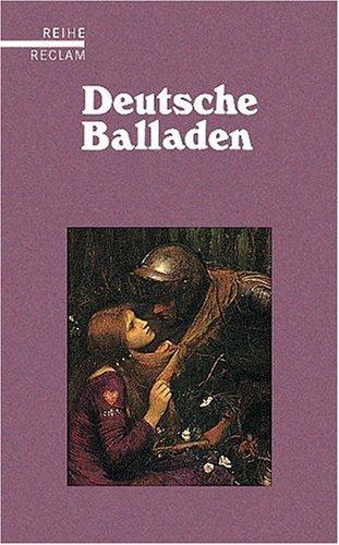 Deutsche Balladen: (Reihe Reclam)