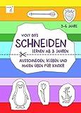 Schneiden lernen ab 3 Jahre. Ausschneiden, kleben und malen üben für Kinder. Schneidebuch - Vicky Bo