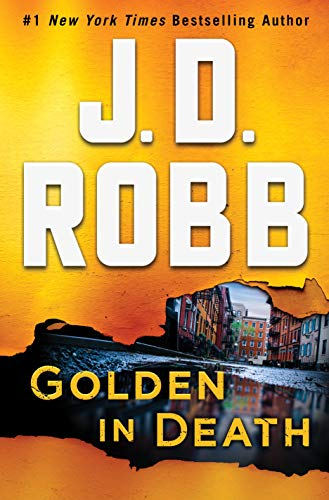 Golden in Death: An Eve Dallas Novel (In Death, Book 50) (English Edition) (J Martin R)