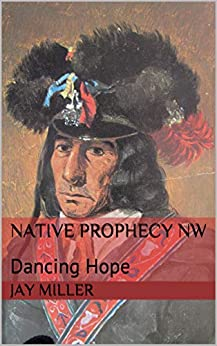 Descargar Native Prophecy NW: Dancing Hope PDF