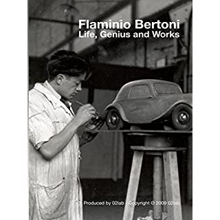 Flaminio Bertoni. Life, Genius and Works [OV]