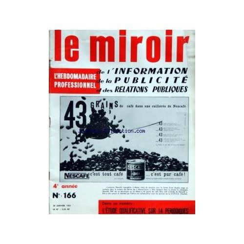 MIROIR DE L'INFORMATION DE LA PUBLICITE ET DES RELATIONS PUBLIQUES (LE) [No 166] du 28/01/1961