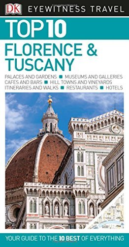 DK Eyewitness Top 10 Travel Guide: Florence & Tuscany by DK (2016-09-01)