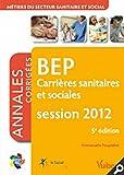 Image de Formation BEP Carrières Sanitaires et Sociales, matières générales et professionnelles - Itinéraires pro - Annales corrigées session 2