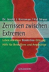 Zerrissen zwischen Extremen: Leben mit einer Borderline-Störung - Hilfe für Betroffene und Angehörige