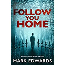 Follow You Home (English Edition)