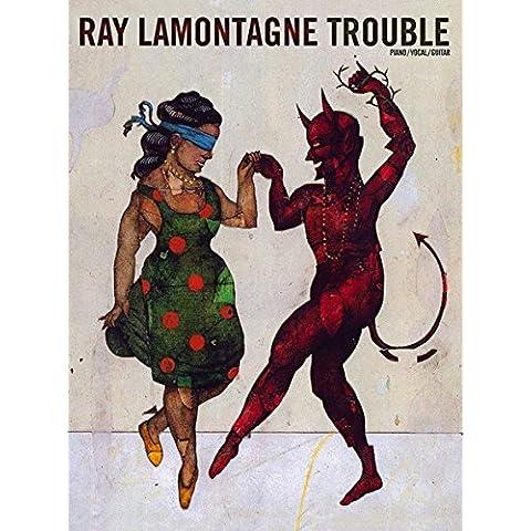 Ray LaMontagne: Trouble (PVG). Partituras para Piano, Voz y Guitarra