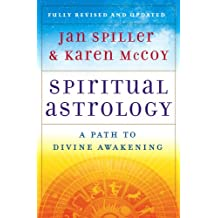 Spiritual Astrology: A Path to Divine Awakening