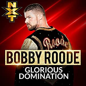 Glorious Domination (Bobby Roode) by WWE, Inc.