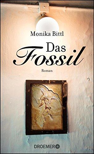 Das Fossil: Roman