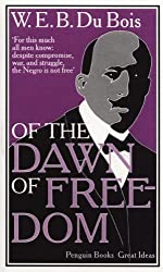 Great Ideas of the Dawn of Freedom (Penguin Great Ideas) by W E B Dubois (2009-09-22)