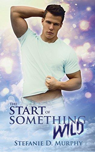 The Start of Something Wild (The Start Series)