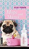 Mops und Mama (Frauenromane im GMEINER-Verlag)