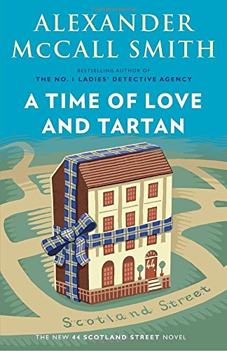 A Time of Love and Tartan (44 Scotland Street)