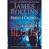INNOCENT BLOOD: THE ORDER OF THE SANGUINES SERIES BY ROLLINS, JAMES (AUTHOR) HARDCOVER (2013 )