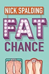 Fat Chance Kindle Edition