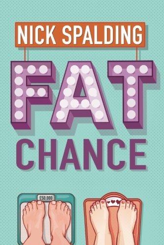 Fat Chance (English Edition) - 30 Gewichte Pfund