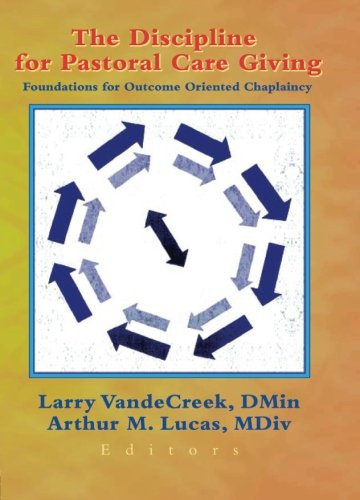 the-discipline-for-pastoral-care-giving-foundations-for-outcome-orientated-chaplaincy-journal-of-hea