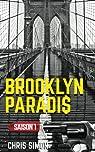 Brooklyn Paradis: saison 1 - intégrale par Simon