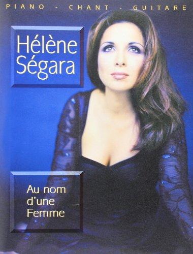Hélène Ségara : Au nom d'une femme ( partitions )