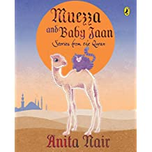 Muezza and Baby Jaan: Stories from the Quran