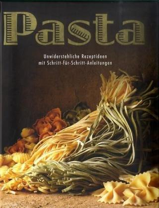 Pasta: Unwiderstehliche Rezeptideen mit Schritt-für-Schritt-Anleitungen