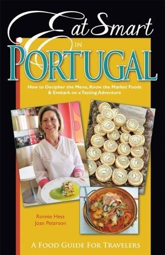 Eat Smart in Portugal: How to Decipher the Menu, Know the Market Foods & Embark on a Tasting Adventure