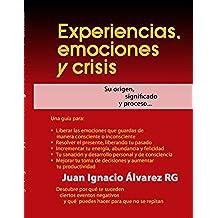 Experiencias Emociones y Crisis