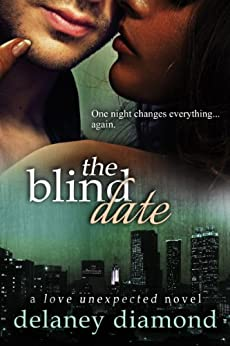 The Blind Date (Love Unexpected Book 1) (English Edition) par [Diamond, Delaney]