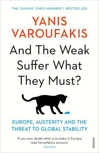 and-the-weak-suffer-what-they-must-europe-austerity-and-the-threat-to-global-stability