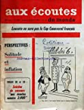 Telecharger Livres AUX ECOUTES DU MONDE No 2009 du 18 01 1963 LEUCATE NE SERA PAS LE CAP CANAVERAL FRANCAIS PERSPECTIVES SOLITUDE ET INFLATION SOLUTION DU CONCOURS DESSIN DE CHRISTIAN MASSIAS (PDF,EPUB,MOBI) gratuits en Francaise