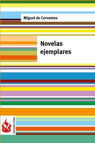 Novelas ejemplares: (low cost). Edición limitada