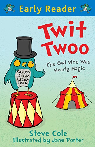 Twit twoo : the owl who was nearly magic