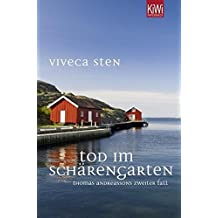 Tod im Sch??rengarten: Thomas Andreassons zweiter Fall by Viveca Sten (2012-03-06)
