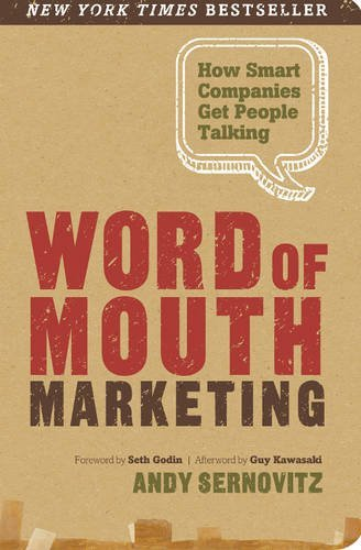 Portada del libro Word of Mouth Marketing: How Smart Companies Get People Talking by Andy Sernovitz (2015-01-31)