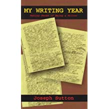My Writing Year: Making Sense of Being a Writer