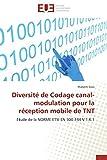 Diversité de codage canal-modulation pour la réception mobile de tnt
