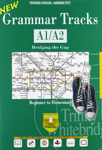 New grammar tracks. A1-A2. Con espansione online. Per le Scuole superiori. Con CD-ROM
