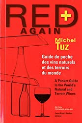 Red again + : Guide de poche des vins naturels et des terroirs du monde