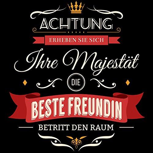 Fashionalarm Damen T-Shirt - Ihre Majestät die beste Freundin betritt den Raum   Fun Shirt mit Spruch als Geburtstag Geschenk Idee für Paare Schwarz